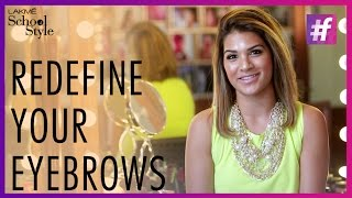 How To Redefine Your Eyebrows