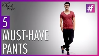 5 Must-Have Pants For Men | Trend Report With Paras Tomar