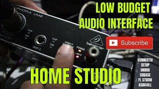 Very Very Low Budget Audio Interface | BEHRINGER UPHORIA UM2 | Testing and Connection with Drivers