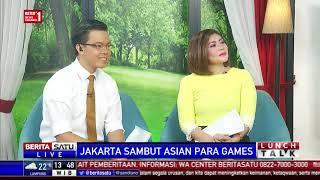 Lunch Talk: Jakarta Sambut Asian Para Games #3