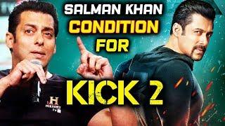 Salman Khan To Do KICK 2 On This Big Condition