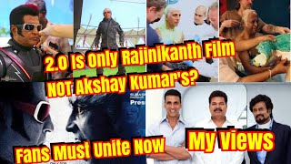 2PointO Is Only Rajinikanth Film Not Akshay Kumar Says Trollers l My Views