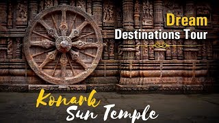 Konark Sun Temple: Dream Destinations Tour | Odisha, India | Satya Bhanja