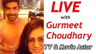 LIVE with Gurmeet Choudhary - TV Actor Paltan Movie Actor   JSuper kaur