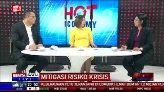 Hot Economy: Mitigasi Risiko Krisis #4