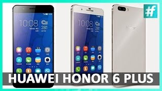 Huawei Honor 6 Plus | GadgetwalaReview