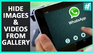 How to Hide WhatsApp Images/Videos from Gallery and Upload DP without Cropping