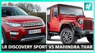 New Land Rover Discovery Sport vs New Mahindra Thar | TOYZ - Car's Expert Review
