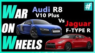 War On Wheels Audi R8 V10 Plus Vs Jaguar F TYPE R | Episode 3 | TOYZ with Ankit & Bharat