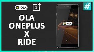 Ola OnePlus X Ride | IGotX | Buy OnePlus X Without an Invite