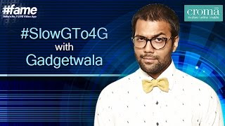 SlowG To 4G with Gadgetwala An initiative by Croma