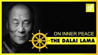 Dalai Lama | His Path To Inner Peace