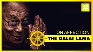 Dalai Lama | Significance Of Affection