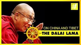 Dalai Lama | Views On China and Tibet