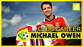 Michael Owen Club Career - Football Heroes