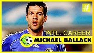 Michael Ballack  International Career - Football Heroes