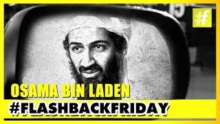 Osama bin Laden - War On Terror | FlashbackFriday
