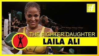 Laila Ali The Fighter Daughter (Muhammad Ali - Fighting Spirit)