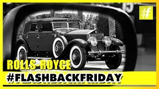Rolls-Royce | The Journey of Royal Cars | FlashbackFriday