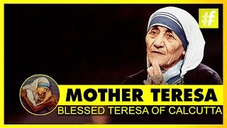 Mother Teresa Documentary The Blessed Teresa of Calcutta | #HappyBirthday