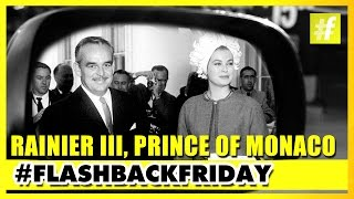 Rainier III Prince Of Monaco | FlashbackFriday
