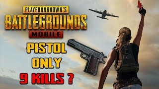 Winning using only PISTOL| 9 Kills | PUBG Mobile | Hindi |