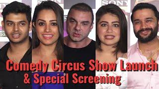 UNCUT: Comedy Circus 2018 Show Launch & Special Screening - Anita,Sohail,Aditi,Siddharth,Balraj