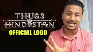 Thugs Of Hindostan OFFICIAL LOGO OUT | REACTION | REVIEW | Aamir Khan, Amitabh, Katrina, Fatima