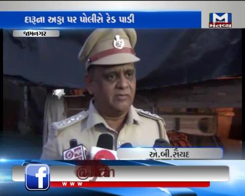 Jamnagar: Police raided on illegally selling liquor