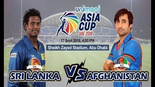 Live Asia Cup 2018 || Sri Lanka vs Afghanistan Live Match Today  || Live Cricket Streaming