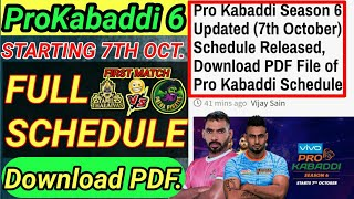 ProKabaddi 2018 updated Schedule || Breaking News || By KabaddiGuru