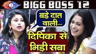 Saba And Somi BIG FIGHT With Dipika Kakar | Bigg Boss 12