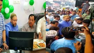 Asaduddin Owaisi Inaugurates Al Khulaqi Tours And Travels At Moghalpura   @ SACH NEWS  