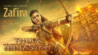 Fatima Sana Shaikh As ZAFIRA | Thugs Of Hindostan 2nd Poster Out