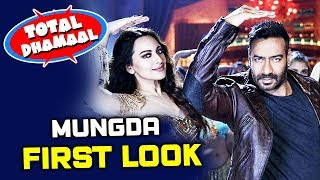 Mungda Song NEW LOOK Out | Ajay Devgn And Sonakshi Sinha