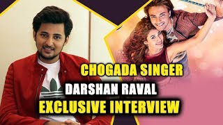 Exclusive Chit Chat With Singer Darshan Raval | Chogada, Kamariya, Sanedo, Do Din