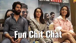 Exclusive Interview - Shahid Kapoor, Shraddha Kapoor & Yami Gautam - Batti Gul Meter Chalu