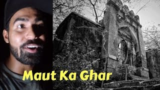 Maut Ka Ghar - Haunted Bhuli Bhatyari