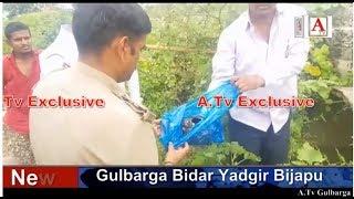 Gulbarga Me Qatil Ki Nishandahi Per Sar Kati Lash Ka Sar Baramad A.Tv News 20-9-2018