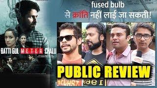 Batti Gul Meter Chalu PUBLIC REVIEW | First Day First Show | Shahid Kapoor, Shraddha, Yami, Divyendu