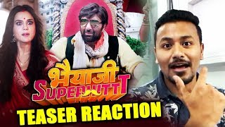 Bhaiaji Superhit Teaser | REVIEW | REACTION | Sunny Deol, Preity Zinta, Arshad Warsi, Shreyas