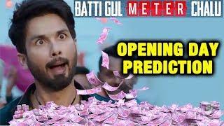 Batti Gul Meter Chalu | 1st Day Collection | Box Office Prediction | Shahid Kapoor, Shraddha Kapoor