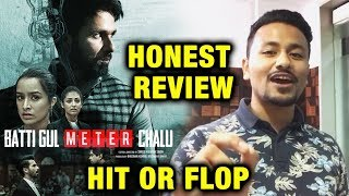 Batti Gul Meter Chalu HONEST REVIEW | Shahid Kapoor, Shraddha Kapoor, Divyendu Sharma