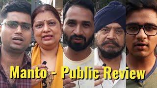 MANTO - Public Review - Nawazuddin Siddiqui, Rasika Duggal & Nandita Das