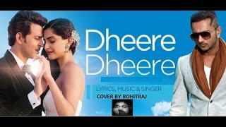 Dheere Dheere se meri | cover by ROHIT RAJ GUPTA |NEW SONG 2015