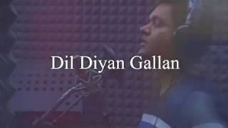 Dil Diyan Gallan Song | Atif Aslam | COVER by Rohit Raj Gupta | SINGER