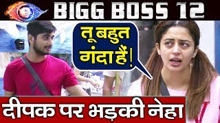 Neha Pendse Targets Deepak Thakur For His Unhygienic Behaviour | Bigg Boss 12