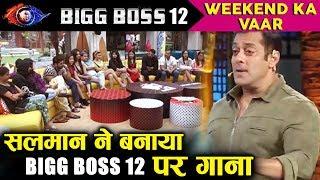 Salman Khan Writes A Song On Bigg Boss 12 And Sings On Weekend Ka Vaar