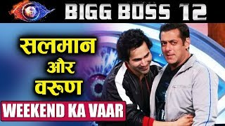 Varun Dhawan With Salman Khan At Bigg boss 12 Weekend Ka Vaar