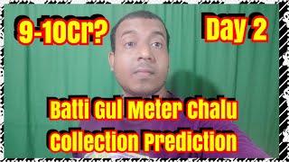 Batti Gul Meter Chalu Box Office Prediction Day 2